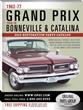 2015 Edition 1962-77 Grand Prix & 1959-76 Bonneville/Catalina...