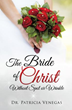 Xulon Book Exhibits How Christ Loves to Restore His Bride