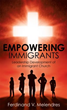 New Xulon Guide is Vital for the Leadership of Immigrant Churches