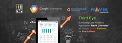 "Third Eye Builds Big Data Analytics Application ""Navik Converter"" on Google Cloud Platform for AbsolutData."