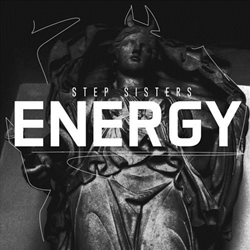 Stepsisters - Energy