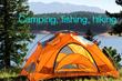 Camping, Fishing, Hiking
