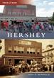Milton Hershey School Historian Authors Hershey Then & Now