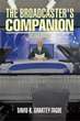 David K. Ghartey-Tagoe Releases Second Edition of 'The Broadcaster's Companion'