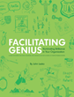 New Book Explains How to Tap into the Genius  that Can Be Found in Any Organization