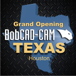 New BobCAD-CAM Houston Texas Office Opens