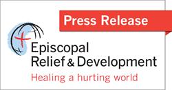Episcopal Relief & Development Press Release