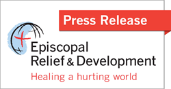 Episcopal Relief & Development Press Release