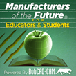 BobCAD-CAM Launches Manufacturers of The Future Website for CAD-CAM Educational Program that Supports School and Student Training for Industry Success