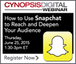 Cynopsis Digital Webinar on June 25 – How to use Snapchat to Reach and...