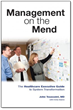 New Book, Management on the Mend, Proposes Best Practices for Lean Transformation in Healthcare