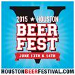 Houston Beer Festival Kicks Off This Weekend