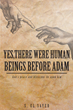 "S. El Sayed's New Book ""Yes, There Were Human Beings Before Adam"" Is A..."