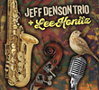 """""""Jeff Denson Trio + Lee Konitz"""" to Be Released July 7 by..."""