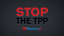 USfluence Stop then TPP