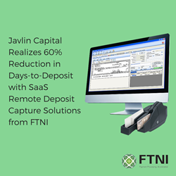 Javlin Capital - FTNI - Remote Deposit Capture - RDC - Announcement