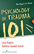 In Honor of PTSD Awareness Month, Praeclarus Press is Proud to Offer a New Book, Psychology of Trauma 101, by Lesia Ruglass and Kathleen Kendall-Tackett