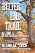 Diane M. Cece Releases 'Bitter End Trail'