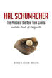 Roger Glen Melin Chronicles Hal Schumacher's Life in New Book