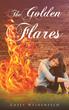 "Casey Bee Weidenfeld's New Book ""The Golden Flares"" is A Suspenseful,..."