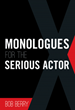 Bob Berry Releases New Book Starring Series of Short Monologues for Actors