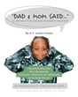 """A.V. Jordan-Powell's New Book """"Dad and Mom said…"""" Is A Profound Work That Explores The Family Dynamic, Love, Sexuality And Self-Identity"""