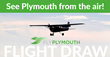 FlyPlymouth promotional graphics for the Flight Draw