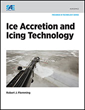 SAE International Book Examines the Effects of Inflight Atmospheric Icing that Can be Devastating to Aircraft