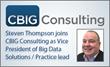 Big Data Expert Steven Thompson Joins CBIG Consulting