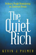 Kevin J. Palmer's New Book Divulges Secrets of 'The Quiet Rich'