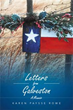 Karen Paysse Rowe Releases 'Letters from Galveston'