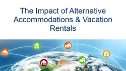 The Impact of Alternative Accommodations and Vacation Rentals on the Travel & Hospitality Industry