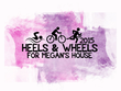 Heels & Wheels for Megan's House Set for Saturday August 22, 2015 in Waycross, Georgia