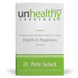 Unhealthy Anonymous Exposes the Threat of Stress and Provides 12 Steps to a Happy, Healthy Life