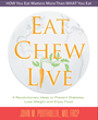 Eat, Chew, Live - A New Book by Dr. John Poothullil - Offers a Radical New Approach to Prevent or Reverse Type 2 Diabetes without Medication, Saving Billions of Dollars