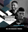 Jussie Smollett and Yazz, from FOX's Empire, Featured in Next Music Choice PRIMED New Artist Initiative