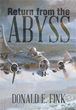 Author Donald E. Fink releases 'Return from the Abyss'