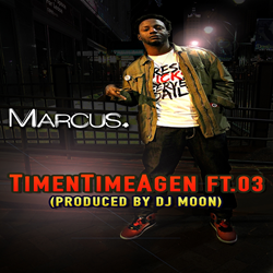 Marcus - Time n Time A'gen