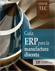 The TEC 2015 ERP Software Buyer's Guide for Discrete Manufacturing is now available in Spanish.