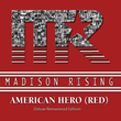 "Patriotic Rock Band Madison Rising Releases ""American Hero RED"" Just In Time For Summer"