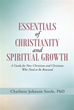 Charlotte Johnson Steele, Ph.D. pens new guide to Christian faith