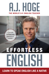 Effortless English: Learn To Speak English Like A Native