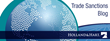 Holland & Hart Launches New Global Trade Sanctions Blog with http://www.tradesanctions.com