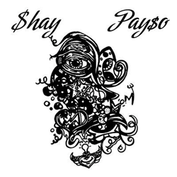 Shay Payso - East Side Represent