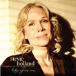 """Stevie Holland """"Life Goes On"""""""
