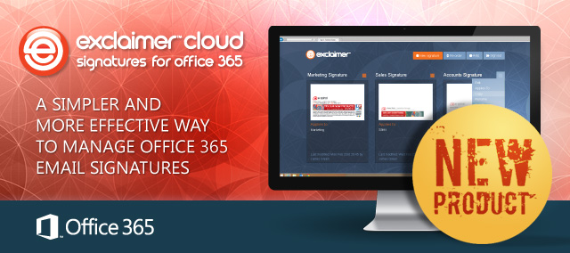 Exclaimer Launches New Cloud-Based Service to Centrally ...