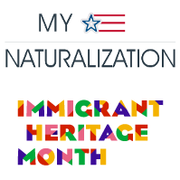 My Naturalization and Immigrant Heritage Month Logos