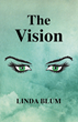'The Vision' by Linda Blum is Now Available as an eBook