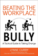 Dr. Curry's Latest Book, Beating the Workplace Bully, is Now...
