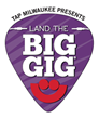"Pepsi, Milwaukee Journal Sentinel, Tap Milwaukee, and Summerfest Announce ""Land The Big Gig®"" Finalists"